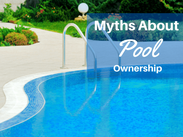 Myths about Pool Ownership