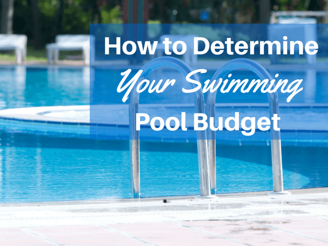 How To Determine Your Swimming Pool Budget Tampa Bay Pools